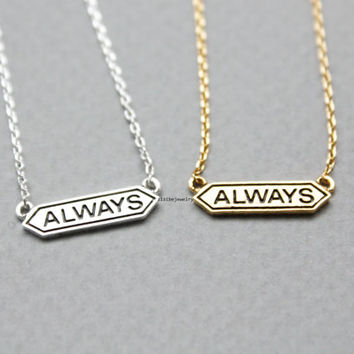 Tiny Always signboard charm pendant necklace (925 sterling silver / plated over Brass), N0787G