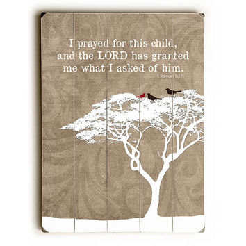 Prayed For This Child by Artist Sandra Berney Wood Sign