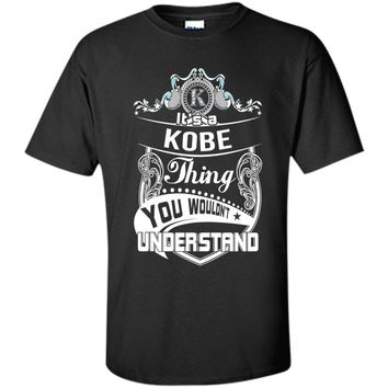 it s a kobe thing you wouldn t understand t shirt  number 9