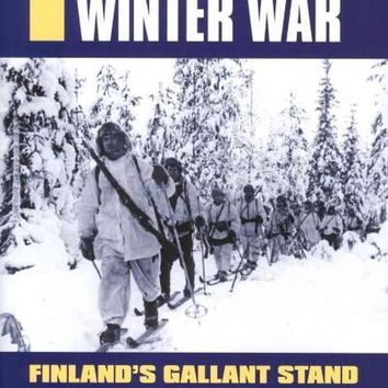 The Hundred Day Winter War: Finland's Gallant Stand Against the Soviet Army (Modern War Studies)