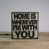 Home Is Wherever I'm With You - Edward Sharpe and the Magnetic Zeros - Lyric Typography Art Block 1664