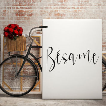 Besame Spanish Quote Love Print Wall Decor Spanish Decor Kiss me Love Art Love Poster Love Quote Valentines Day Love gift for him Love Print
