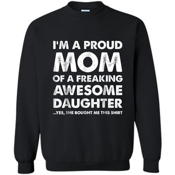 Proud Mom  - Mother's Day Gift From a Daughter to Mom Printed Crewneck Pullover Sweatshirt