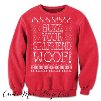 Home Alone. Merry Christmas. Buzz Your Girlfriend Woof. Ugly Christmas Sweatshirt. Tacky-Christmas-Sweater. Filthy-Animal. Ya Filthy Animal.