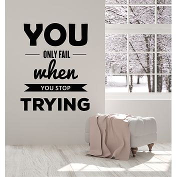 Vinyl Wall Decal Inspiring Don't Stop Trying Inspirational Quotes Words Stickers Mural (g2716)