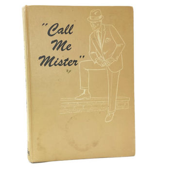 1966 Call Me Mister, Barry James, Grooming, Mens Fashion, 60s Culture, Gentlemen, How To Self Improvement Book, Manners, Etiquette, Fitness