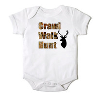 Crawl Walk Hunt in Camo Funny Onesuit for Baby