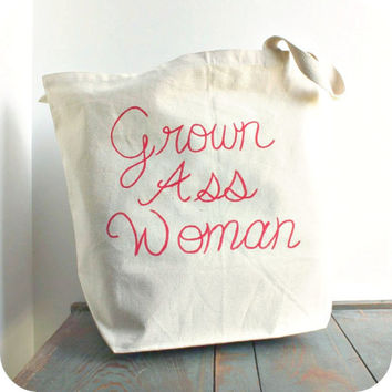 Tote Bag Grown Ass Woman Red White Hand Painted Recycled Cotton funny humor shoulder bag womens