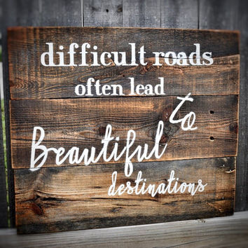 Motivational Quote Sign, Wood Sign, Rustic Decor, Personalized Sign, Handmade Sign