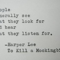 HARPER LEE To Kill A Mockingbird quote Literary quote