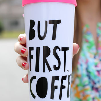 But First, Coffee  - Mug
