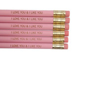 I love you and i like you 6 engraved pencils in pink. valentine's day.
