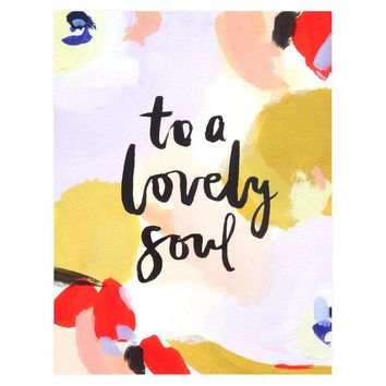 To a Lovely Soul Greeting Card