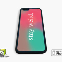 Stay Weird Funny Pink and Green Ombre Cute Tumblr iPhone Case 4, 4s, 5, 5s, 5c, 6 and 6 plus by Avallen