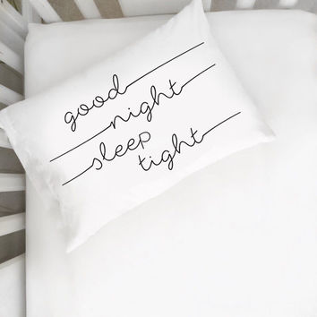 Good Night Sleep Tight Toddler Pillowcase
