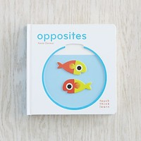 Opposites TouchThinkLearn in All Children's Books | The Land of Nod