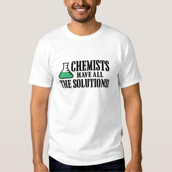 Chemist Have All The Solution White T-shirt Man