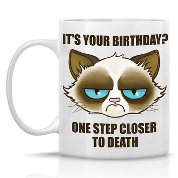 Grumpy Cat Birthday Mug...Follow me for more:)