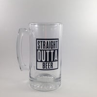 Humor Beer Mug - Straight Outta Beer