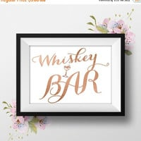 Whiskey Bar Sign, 8x10, Rose Gold Foil Romantic Script, Instant Download, DIY Printable, Wedding Table Sign,