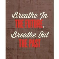One Kings Lane - Typography & Letterpress - Breathe in The Future, Print