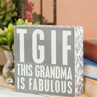 Grandma Is Fabulous 6x6 Plaque