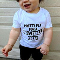 Pretty Fly For A Small Guy | Child | Onesuit or Shirt