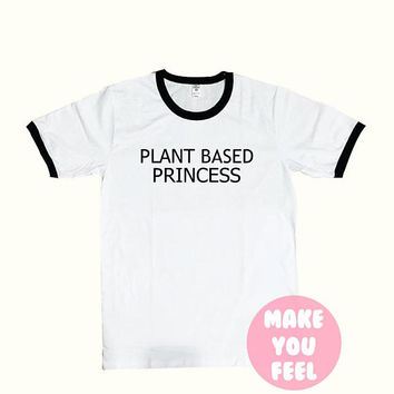 Plant Based Princess Vegan Shirt Vegetarian Shirt - T-Shirt Tumblr Clothing Graphic Tees for Women Tshirt Ladies style Size S-XL