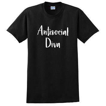Antisocial diva funny sarcastic saying graphic sassy cool birthday gift idea for her T Shirt