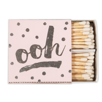 Ooh Matches