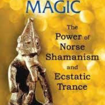 Baldr's Magic, Power Of Norse Shamanism By Baldr's Magic