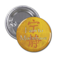 I Aim to Misbehave Pinback Button Badge Firefly 1 1/2 inch button