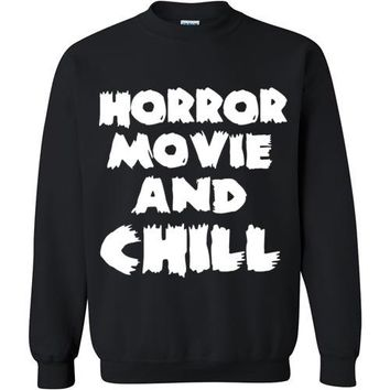 Horror Movie and Chill Sweatshirt