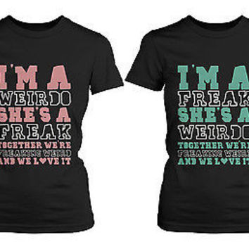 Cute Best Friend T Shirts - Freak and Weirdo - Funny BFF Matching Shirts