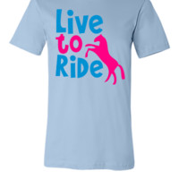 LIVE TO RIDE pony or horse - Unisex T-shirt