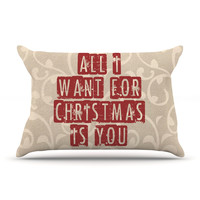 """Sylvia Cook """"All I Want For Christmas"""" Holiday Pillow Case"""