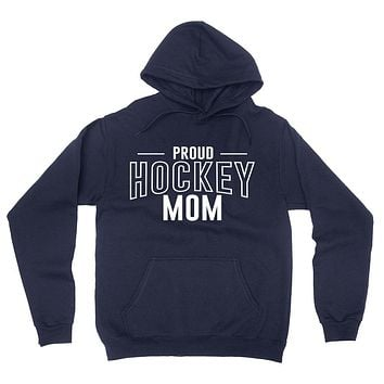Proud hockey mom hockey  team squad game day sport mom love hockey  Mother's day hoodie