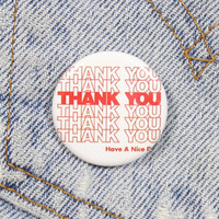 Thank You 1.25 Inch Pin Back Button Badge