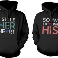 I Stole Her Heart, So I'm Stealing His Matching Couple Hoodies