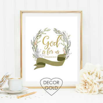 God is for us Romans 8:31 quote Bible verse Scripture gold foil print gold office decor gold home decorbirthday gift holiday home decor art