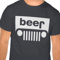 Beer Jeep - Pick the Size, Color and Style Shirt you want