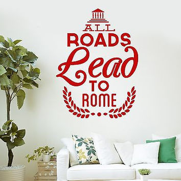 Wall Vinyl Stickers Decal Rome Europe Italy Lettering Quote (ig2106)