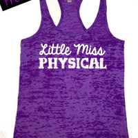 Fitness Workout Tank...Little Miss Physical...Burnout Racerback Tank Top...Little Miss Workout Collection.