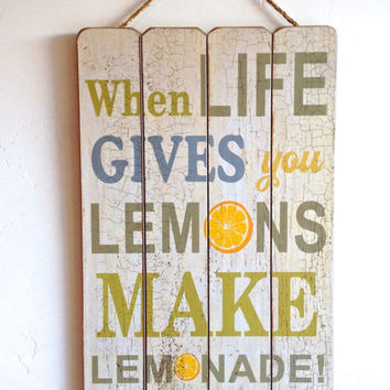 When Life Gives You Lemons Make Lemonade, Home Decor Wooden Sign, Vintage Style Wall Art, Inspirational Quote