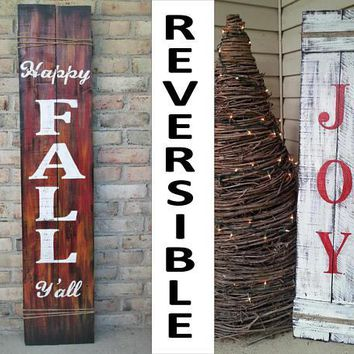 Happy Fall Y'All Reversible Fall Christmas JOY Porch Sign ~ Large 4' Rustic Fall Winter Joy Reclaimed Hard Woods