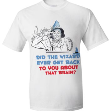 Funny T-Shirt - Wizard of Oz wizard-funny
