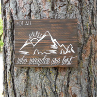 """Joyful Island Creations """"Not all who wander are lost"""" wood sign, mountain sign, reclaimed wood sign, gifts under 25"""