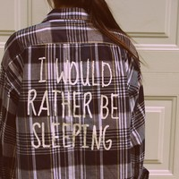 I WOULD RATHER BE SLEEPING FLANNEL