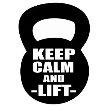 Keep Calm and Lift Kettlebell Decal C2076