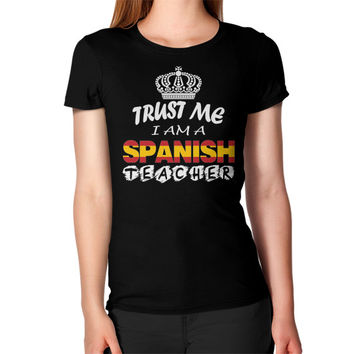 Spanish teacher Women's T-Shirt